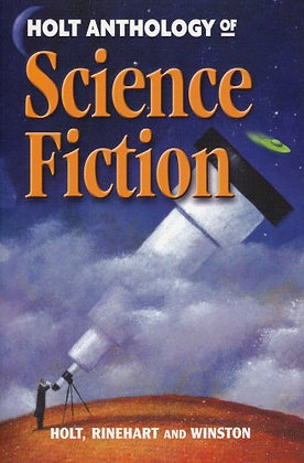 Holt Anthology of Science Fiction by Holt, Rinehart, and Winston