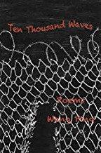 Ten Thousand Waves: Poems, Wang Ping