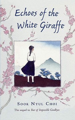 Echoes of the White Giraffe by Sook Nyul Choi
