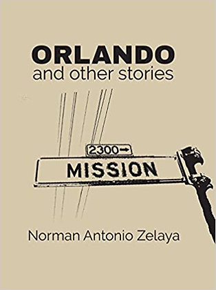 Orlando and other stories by Norman Antonio Zelaya
