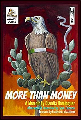 More Than Money: A Memoir by Claudia Dominguez