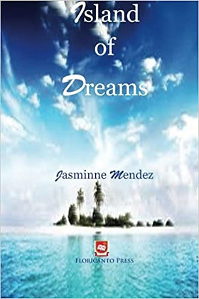Island of Dreams by Jasminne Mendez