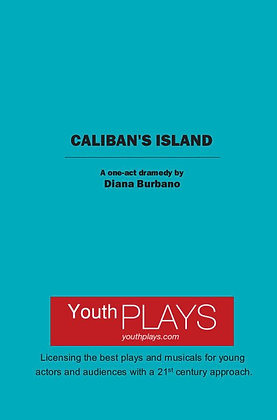 Caliban's Island: A One-Act Dramady by Diana Burbano