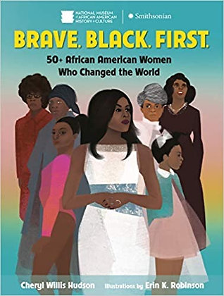 Brave. Black. First. by Cheryl Willis Hudson
