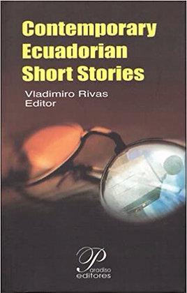 Contemporary Ecuadorian Short Stories edited by Vladimiro Rivas