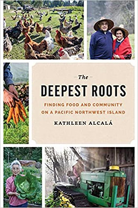 The Deepest Roots: Finding Food and Community on a Pacific Northwest Island