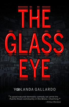 The Glass Eye by Yolanda Gallardo