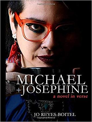 Michael + Josephine: a novel in verse by Jo Reyes-Boitel