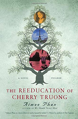 Reeducation Of Cherry Truong by Aimee Phan