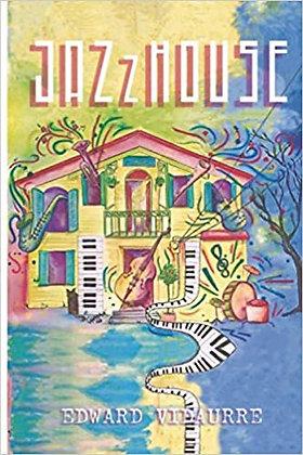 JazzHouse by Edward Vidaurre