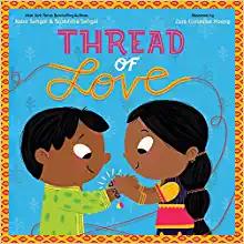 Thread of Love by Surishtha Sehgal & Kabir Sehgal
