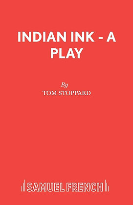 Indian Ink - A Play by Tom Stoppard