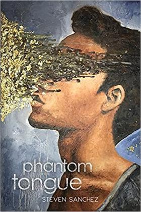 Phantom Tongue by Steven Sanchez