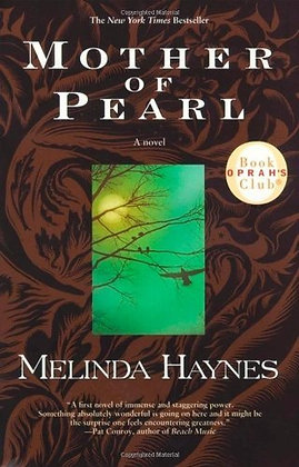 Mother of Pearl: A Novel by Melinda Haynes