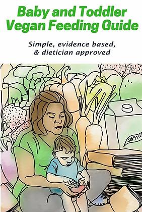 Baby and Toddler Vegan Feeding Guide by Julia Feliz Brueck