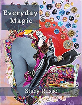 Everyday Magic by Stacy Russo