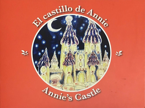 El Castillo de Annie / Annie's Castle by Maggie Jones