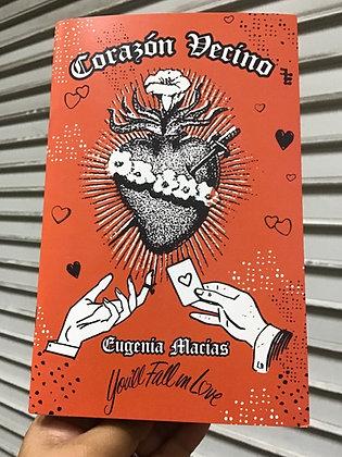 Corazón Vecíno by Eugenía Macías