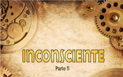 Inconciente parte 5