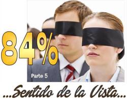 Sentido de la vista 84% parte 5