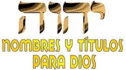 TITULOS DE DIOS