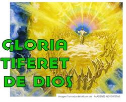 GLORIA TIFERET DE DIOS