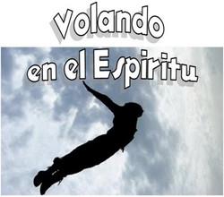 VOLANDO EN EL ESPIRITU 1