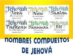 NOMBRES COMPUESTOS DE JEHOVA
