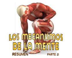 MECANISMOS DE LA MENTE PARTE 2