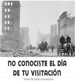 NO CONOCISTE EL DIA DE TU VISITACION