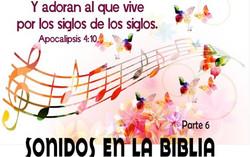 SONIDOS EN LA BLIBLIA 6