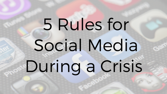 Public Relations: 5 Rules for Social Media During a Crisis