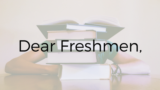 College Freshmen: One Last Thing Before You Go…