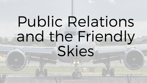 Public Relations and the Friendly Skies