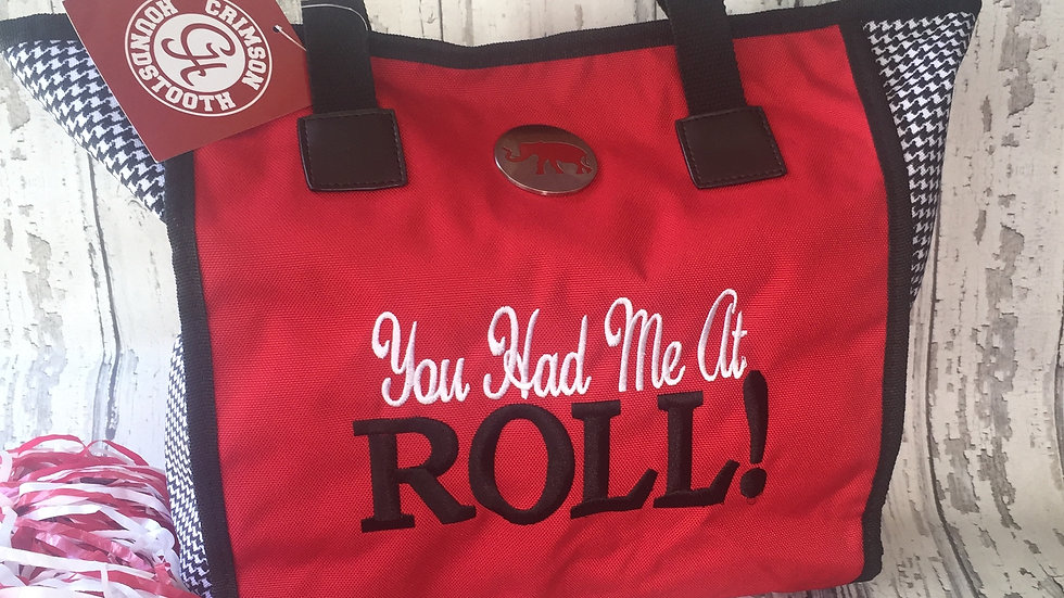 "Alabama ""You Had Me At ROLL"" Bag"