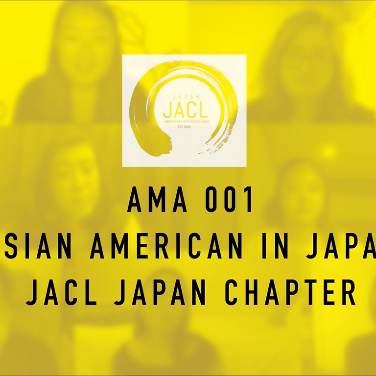 AMA Asian American Series 001: Life in Japan