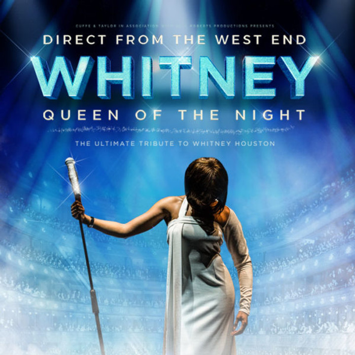 WHITNEY QUEEN OF THE NIGHT 02/05/2020
