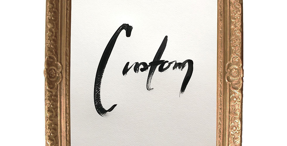 Large - Custom Piece