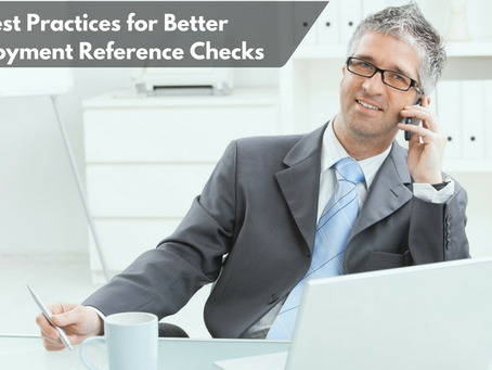 Best Practices for Better Employment Reference Checks