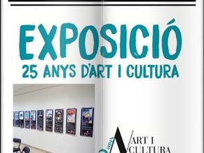 Exposició dels 25 anys de l'Associació Art i Cultura