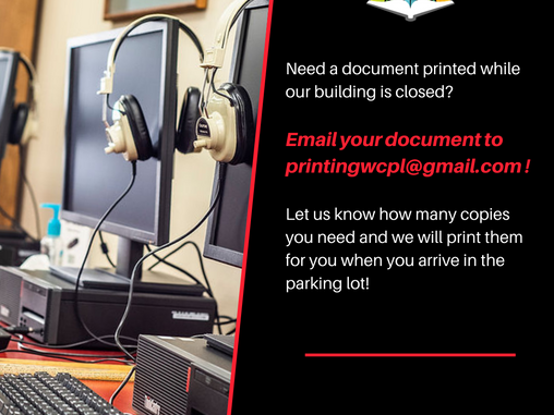 Printing Documents is now available via curbside!