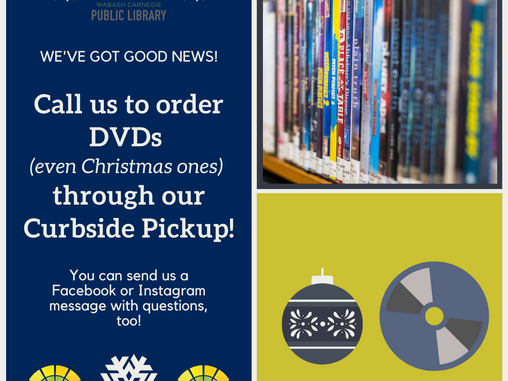 DVDs are available through curbside starting November 23!