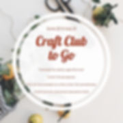 Craft club to go.jpg