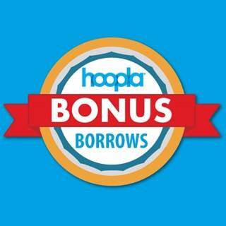 Hoopla Bonus Borrows is back!