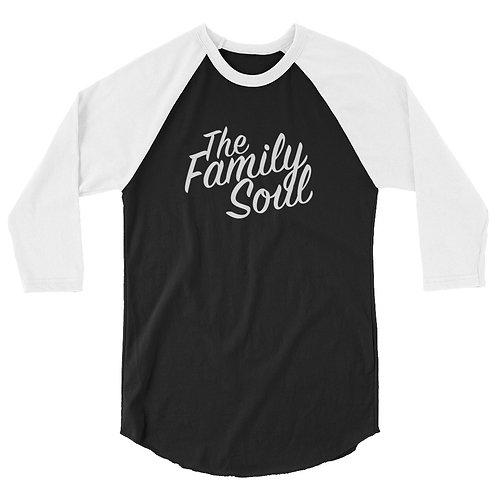 The Family Soul (#003) - Black 3/4 sleeve raglan shirt