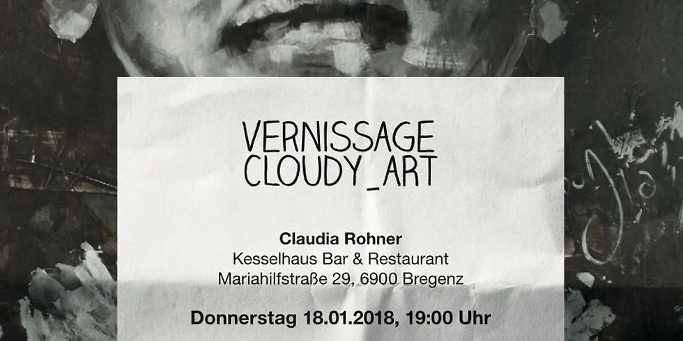 Vernissage 'Cloudy_Art' by Claudia Rohner