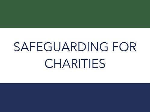 SAFEGUARDING FOR CHARITIES