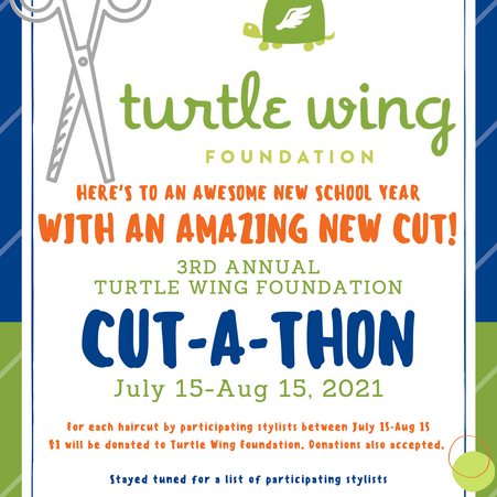 Turtle Wing Foundation to hold 3rd Annual Back-to-School Cut-A-Thon To Raise Awareness