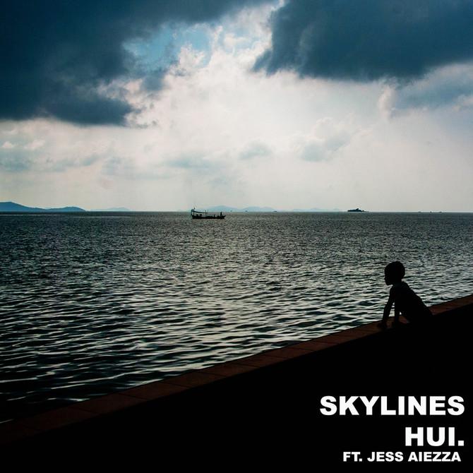 HUI. Skyline - Upcoming Music Release