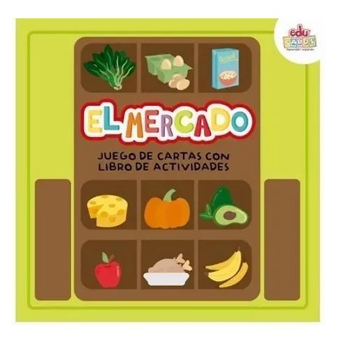 Juego De Carta + Libro De Actividades El Mercado Frutas Y Ver